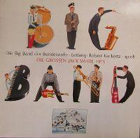 Cover Die Big Band der Bundeswehr [Leitung: Robert Kuckertz] - Die großen Jack White Hits